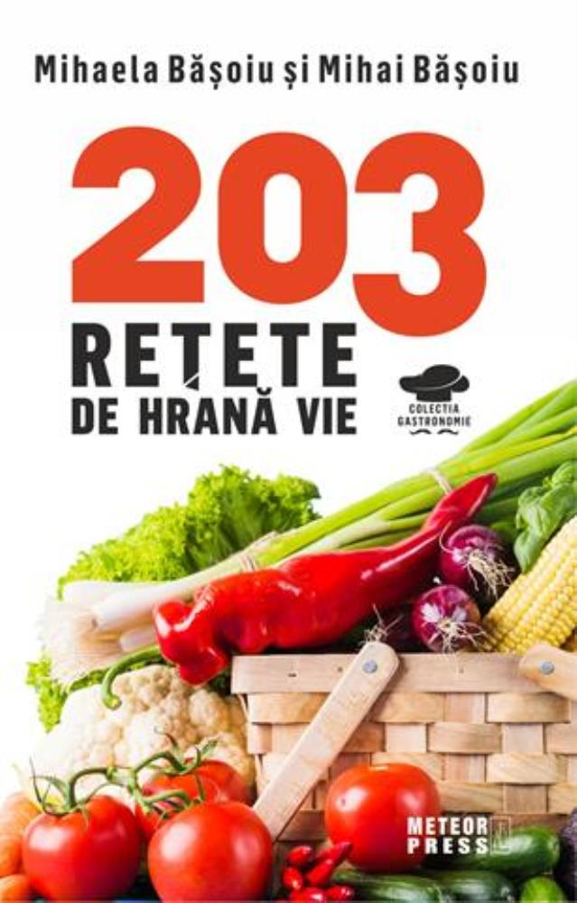Imagine 203 Retete De Hrana Vie